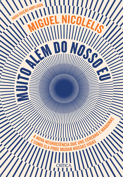 Muito Além do Nosso Eu, livro de Miguel Nicolelis
