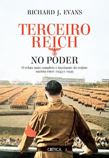 Terceiro reich no poder 3ª edição, livro de Richard J. Evans