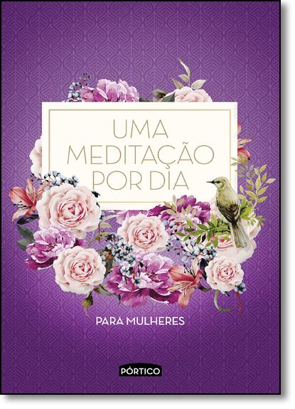 Meditação por dia Para Mulheres, Uma - Capa Roxa, livro de Equipe Planeta