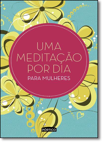 Meditação por dia Para Mulheres, Uma - Capa Verde, livro de Equipe Planeta