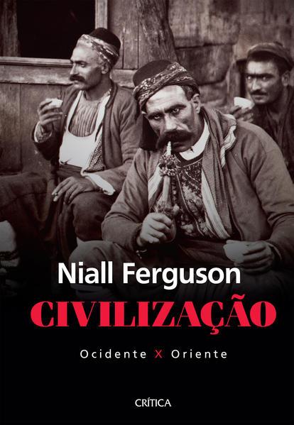 Civilização, livro de Niall Ferguson