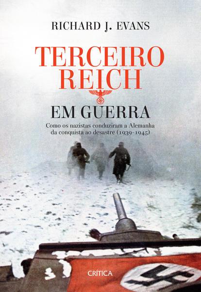 Terceiro Reich em Guerra 3ª edição, livro de Richard J. Evans