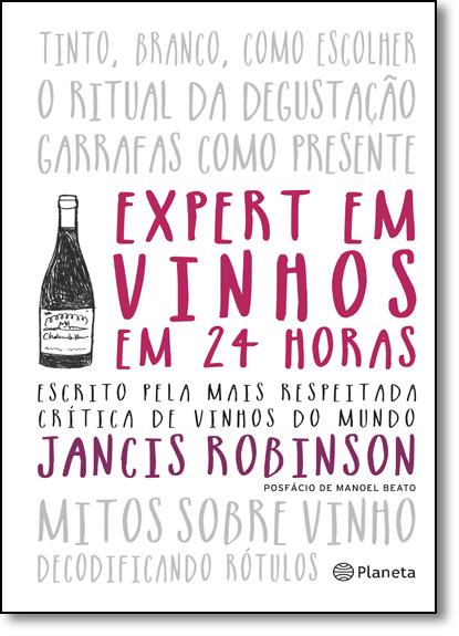 Expert em Vinhos em 24 Horas, livro de Jancis Robinson
