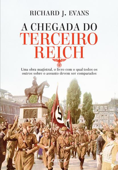 A chegada do terceiro reich 3ª edição, livro de Richard J. Evans