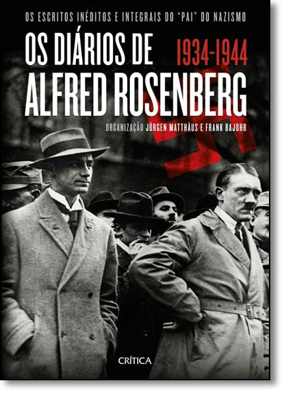 Diários de Alfred Rosenberg 1934-1944, Os, livro de Jürgen Matthäus