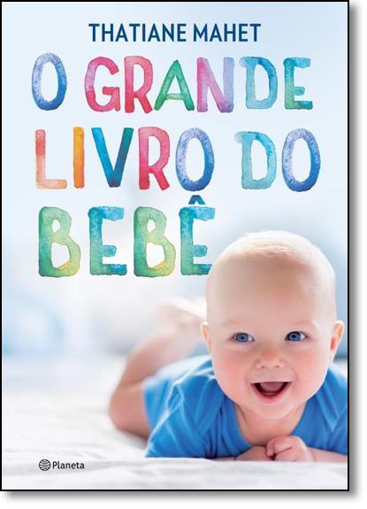 Grande Livro do Bebê, O, livro de Thatiane Mahet