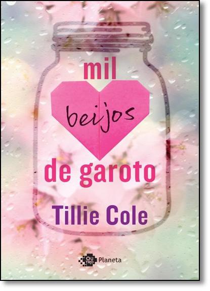 Mil Beijos de Garoto, livro de Tillie Cole