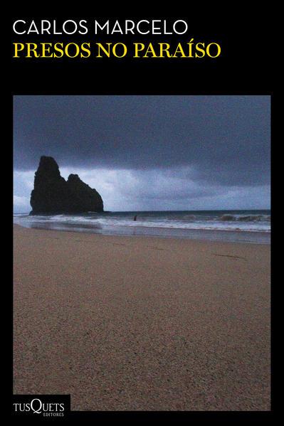 Presos no paraíso, livro de Carlos Marcelo