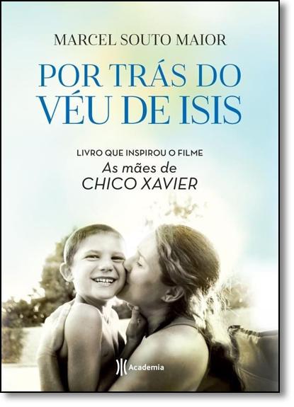Por Trás do Véu de Isis, livro de Marcel Souto Maior