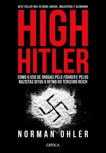High Hitler, livro de Norman Ohler