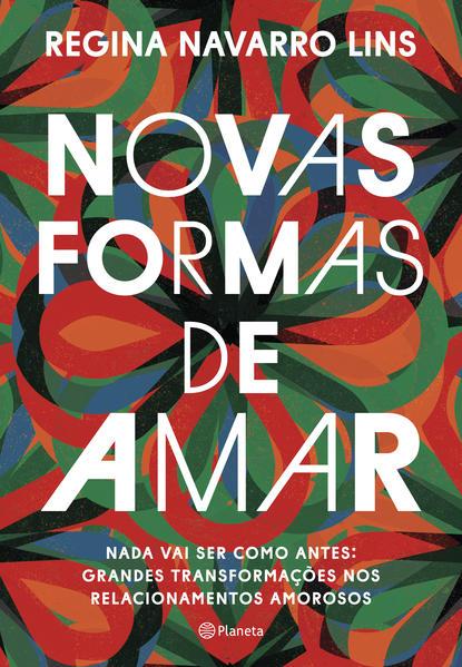 Novas formas de amar, livro de Regina Navarro Lins