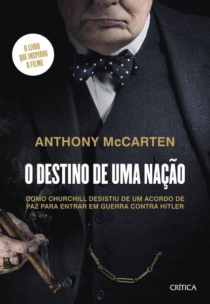 O destino de uma nação, livro de Anthony Mccarten