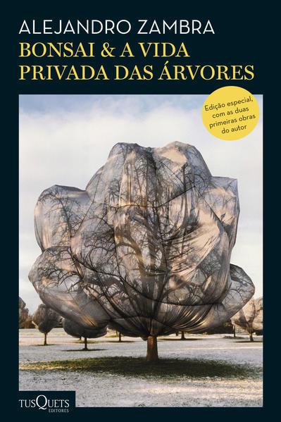 Bonsai & A vida privada das árvores, livro de Alejandro Zambra
