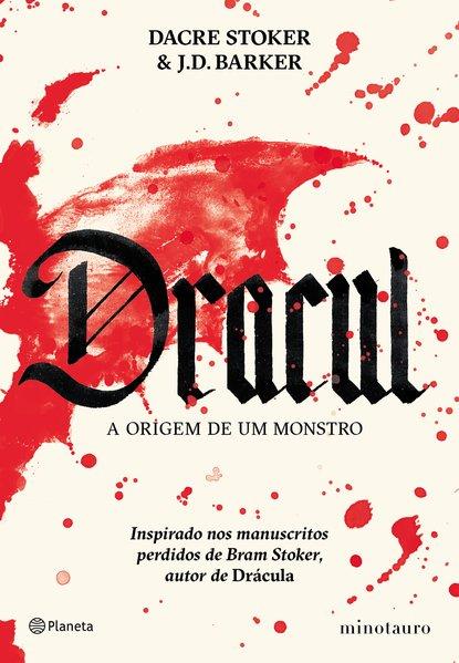 Dracul. A origem de um monstro, livro de Dacre Stoker, J.D. Barker
