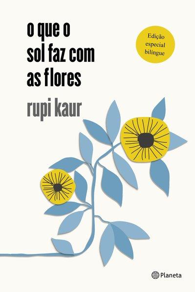 O que o sol faz com as flores, livro de Rupi Kaur