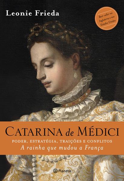Catarina de Médici, livro de Leonie Frieda