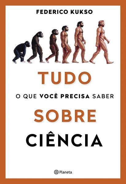 Tudo o que você precisa saber sobre ciência, livro de Federico Kukso