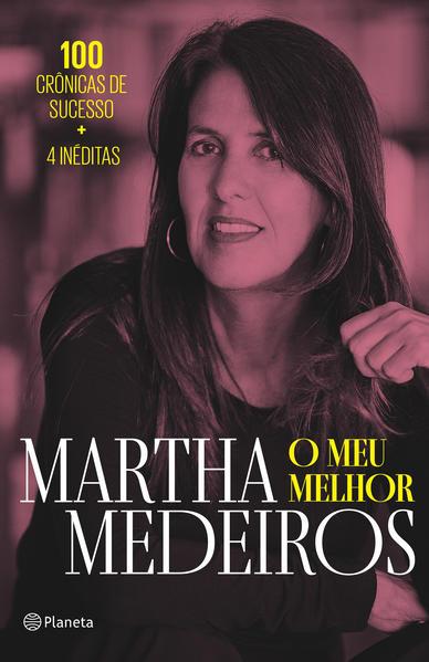 O meu melhor, livro de Martha Medeiros