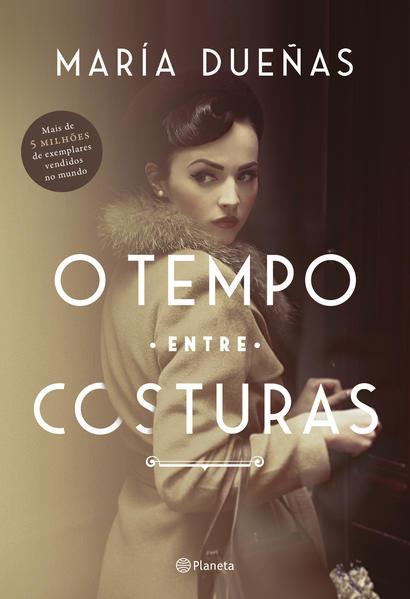 O tempo entre costuras, livro de María Dueñas