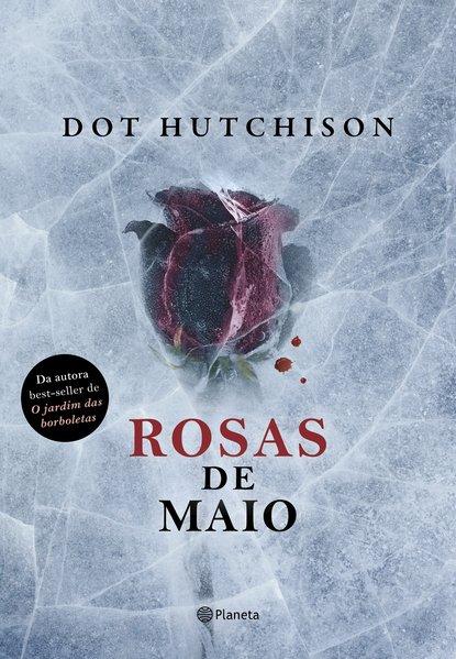 Rosas de Maio, livro de Dot Hutchison