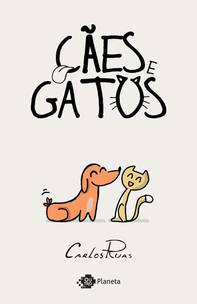 Cães e gatos, livro de Carlos Ruas