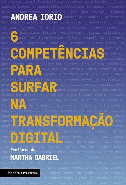 6 competências para surfar na transformação digital, livro de Andrea Iorio