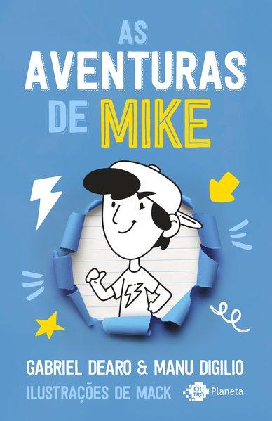 As aventuras de Mike, livro de Gabriel Dearo, Manu Digilio