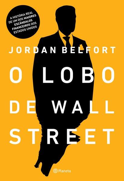 O lobo de Wall Street, livro de Jordan Belfort