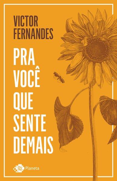 Pra você que sente demais, livro de Victor Fernandes