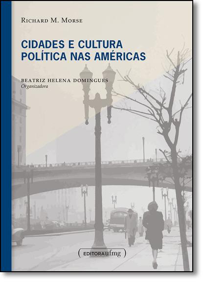 Cidades e Cultura Política nas Americas, livro de Beatriz H. Domingues
