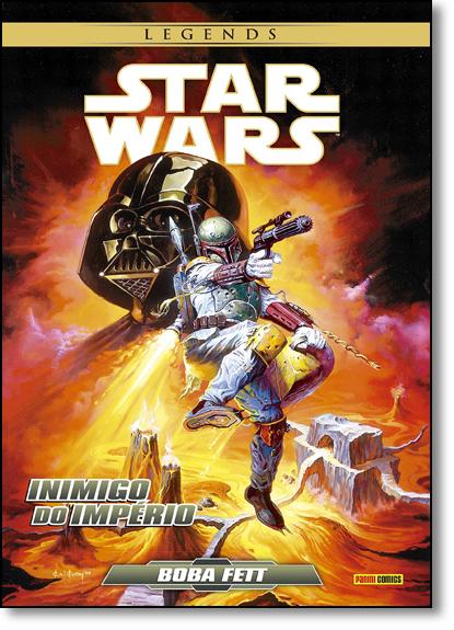 Star Wars - Boba Fett: Inimigo do Império - Série Legends, livro de Jonh Wagner