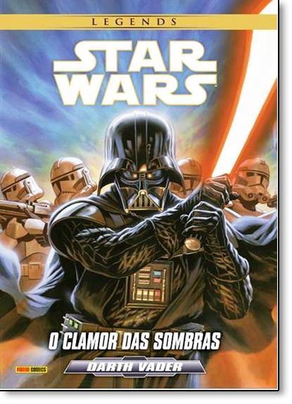 Star Wars - Darth Vader: O Clamor das Sombras - Série Legends, livro de Editora Panini