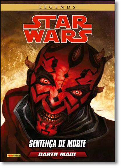 Star Wars - Darth Maul: Sentença de Morte - Série Legends, livro de Tom Taylor