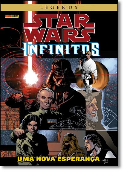 Star Wars - Infinitos: Uma Nova Esperança - Série Legends, livro de Jeremy Barlow