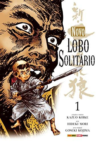 Novo Lobo Solitário - Volume 1, livro de Kazuo Koike