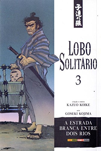 Lobo Solitário - Volume 3, livro de Kazuo Koike