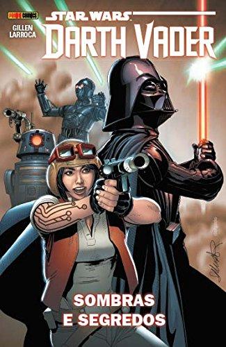 Star Wars Darth Vader. Sombras e Segredos, livro de Kieron Gillen