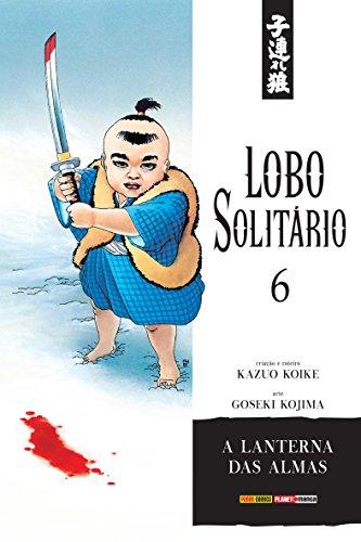 Lobo Solitário - Volume 6, livro de Kazuo Koike