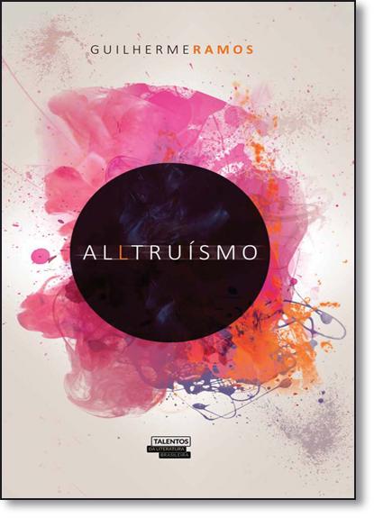 Alltruísmo, livro de Guilherme Ramos