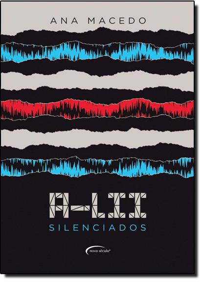 A-lii: Silenciados, livro de Ana Macedo