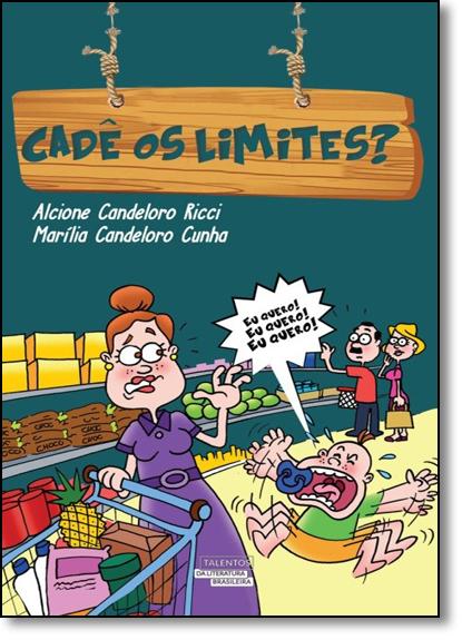Cadê os Limites?, livro de Alcione Candeloro Ricci