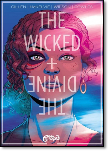 The Wicked + The Divine, livro de Kieron Gillen