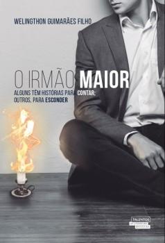 O irmão maior, livro de Welingthon Guimarães Filho