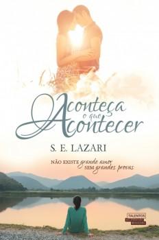 Aconteça o que acontecer, livro de S. E. Lazari