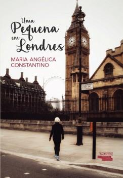 Uma pequena em Londres, livro de Maria Angélica Constantino