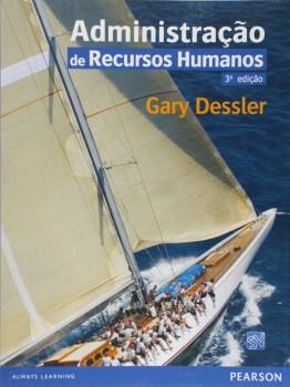Administração de recursos humanos - 3ª edição, livro de Gary Dessler