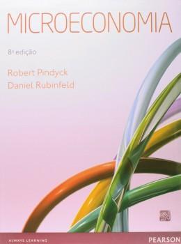 Microeconomia - 8ª edição, livro de Robert Pindyck, Daniel Rubinfeld