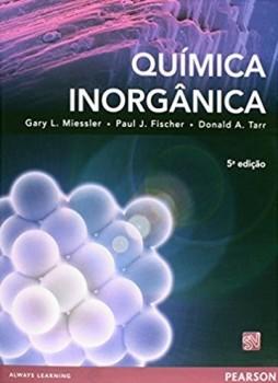 Química inorgânica - 5ª edição, livro de Paul J. Fischer, Gary L. Miessler, Donald A. Tarr