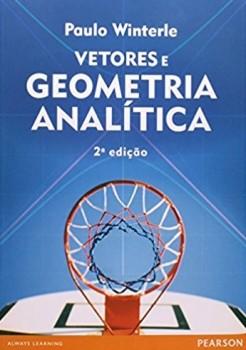 Vetores e geometria analítica - 2ª edição, livro de Paulo Winterle