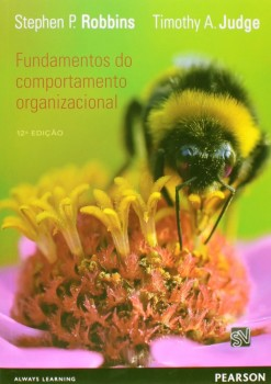 Fundamentos do comportamento organizacional - 12ª edição, livro de Timothy A. Judge, Stephen P. Robbins